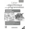 Cahier d'algorithmique et de programmation Cycle 4 pour robot MBOT  (2016) - Livre du professeur